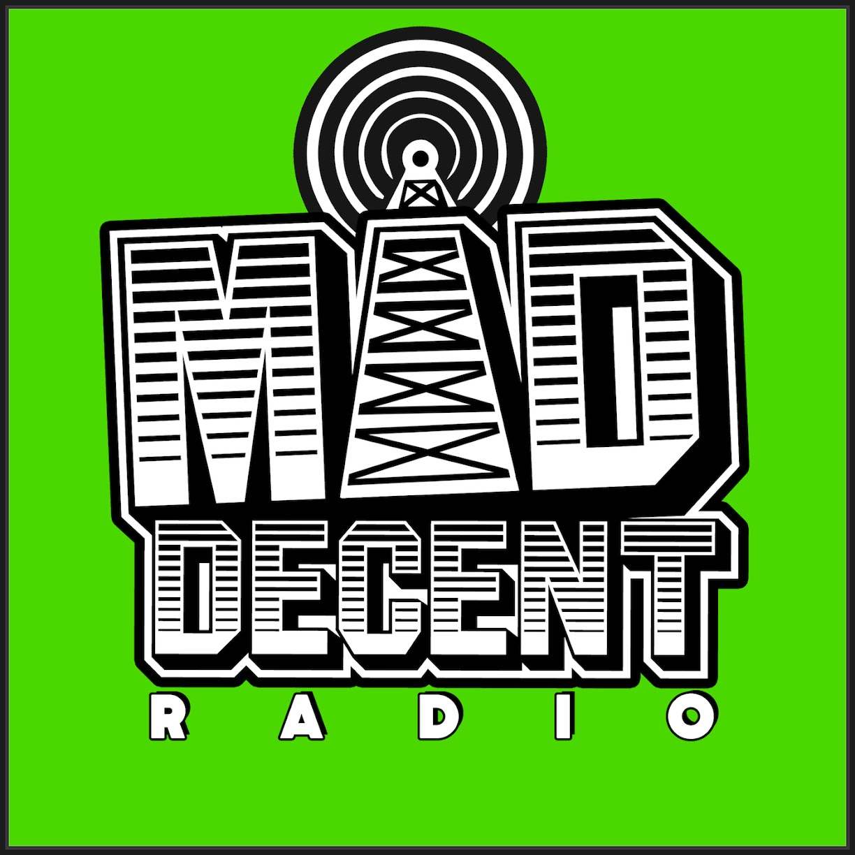Mad Decent Worldwide Radio