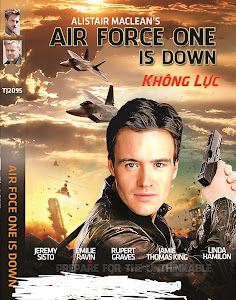 Không Lực - Air Force One Is Down poster