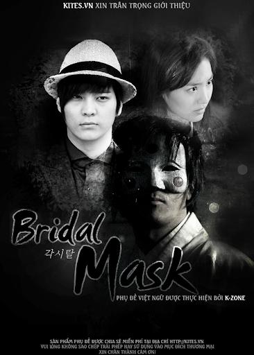 Mặt Nạ Cô Dâu - Bridal Mask GAKSITAL - 각시탈 (2012)