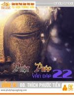 Phật Pháp Vấn Đáp Kỳ 22