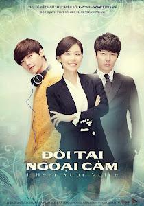 Đôi Tai Ngoại Cảm - I Hear Your Voice poster