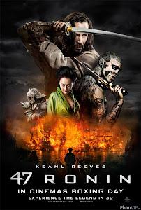47 Lãng Tử 3d - 47 Ronin 3d poster