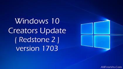 Hướng dẫn tải Windows 10 Creators Update version 1703 build 15063