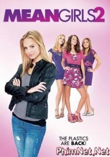 Phim Những Cô Nàng Lắm Chiêu 2 Full Hd - Mean Girls 2011
