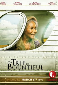 Chuyến Đi Tự Tại - The Trip To Bountiful poster
