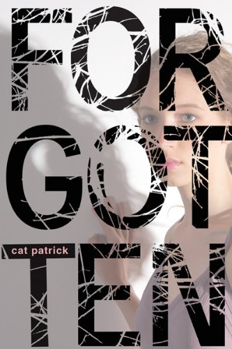 Review: Forgotten by Cat Patrick