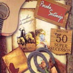 Download - Box Parada Sertaneja - 50 Super Sucessos