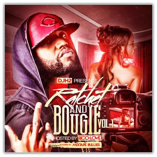 1 VA Dj H2 Presents: Ratchet & Bougie (R&B) Vol. 1 (02 10 2014)