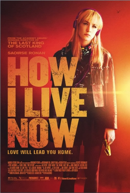 Poster Of English Movie How I Live Now (2013) Free Download Full New Hollywood Movie Watch Online At Alldownloads4u.Com