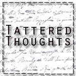 Tattered Thoughts