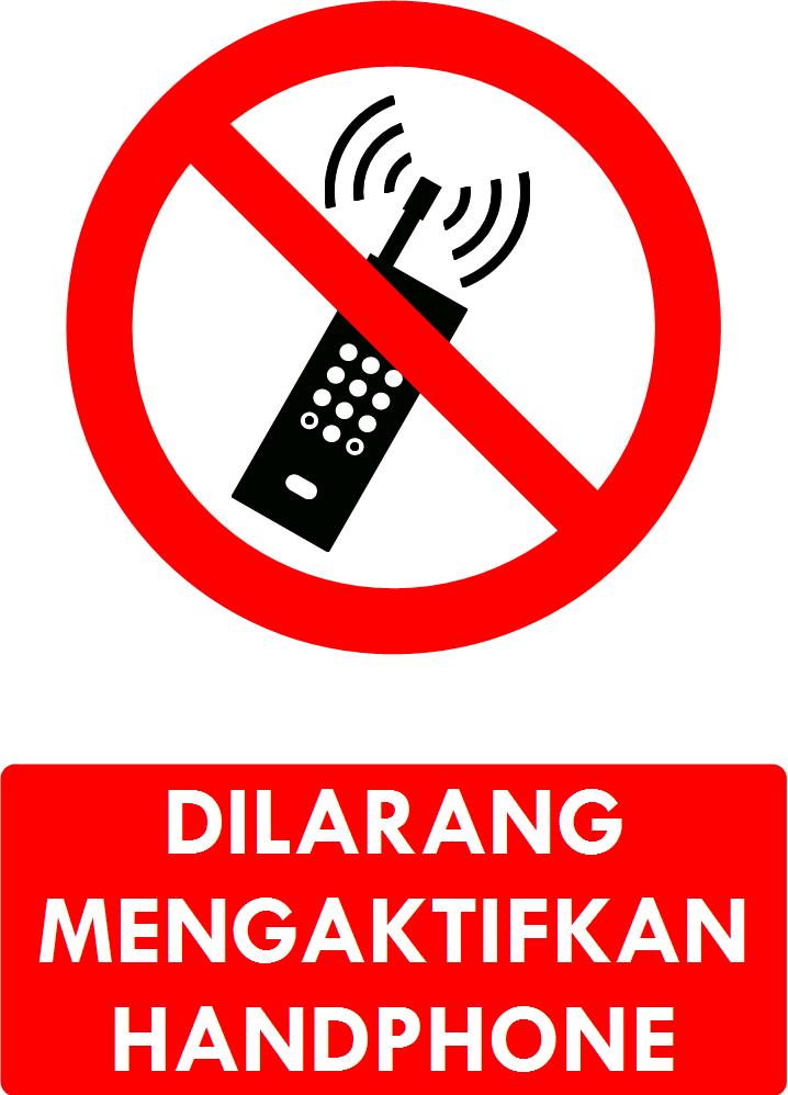 Rambu Dilarang Mengaktifkan Handphone