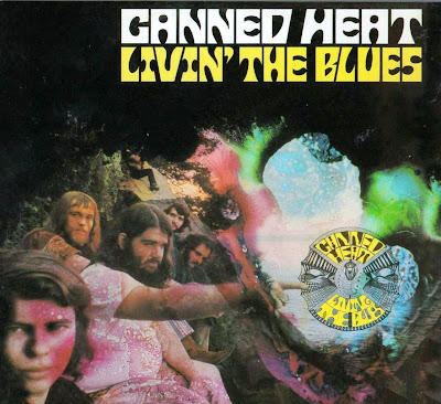 Canned Heat ~ 1968 ~ Living The Blues