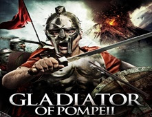 فيلم Gladiator Of Pompeii