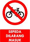 Rambu Sepeda Dilarang Masuk