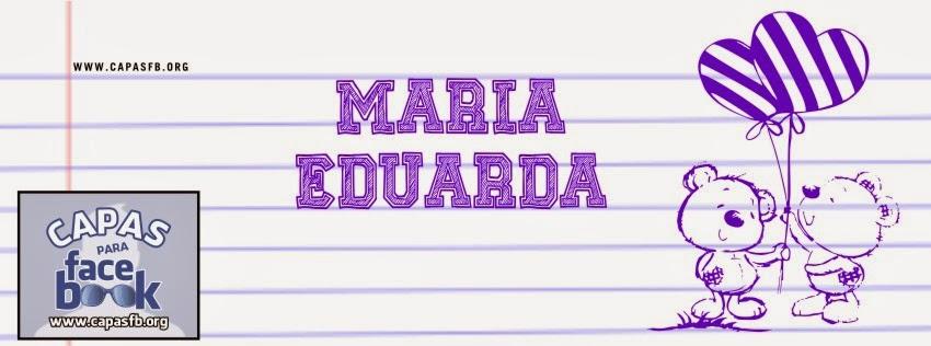 Capas para Facebook Maria Eduarda