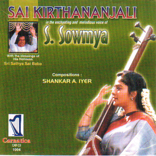 Sai Kirthananjali By S Sowmya Devotional Album MP3 Songs