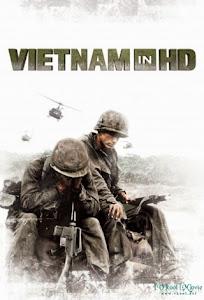 Chiến Tranh Việt Nam - Vietnam In Hd poster