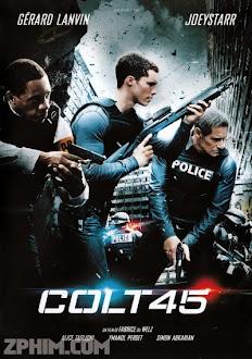 Bẫy Ngầm - Colt 45 (2014) Poster