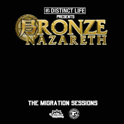 Bronze Nazareth - The Migration Sessions