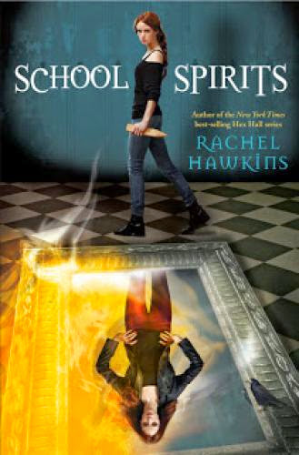 0420 Supernatural Saturday Review Of Rachel Hawkins School Spirits
