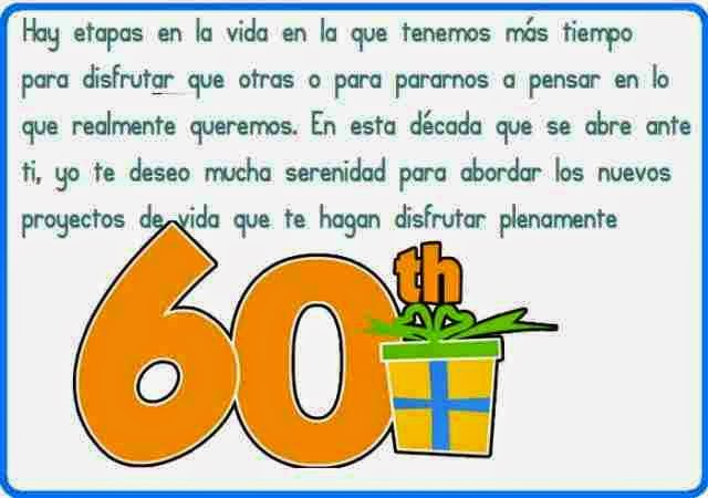 Felicitaciones por tus 60 años de vida