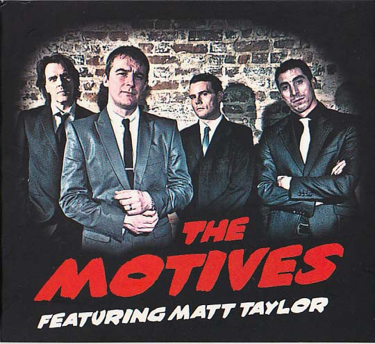 The Motives feat. Matt Taylor
