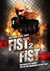 Fist 2 Fist - Nắm đấm đẫm máu