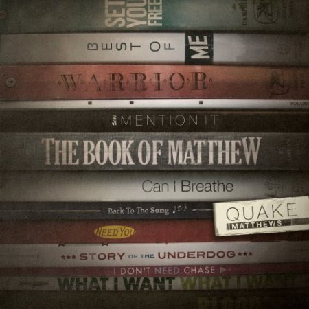 Quake Matthews - Book of Matthew