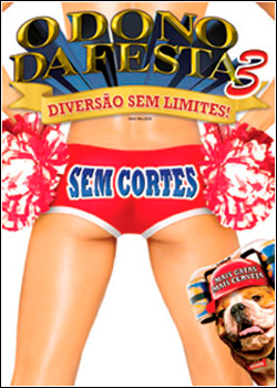JOKSOASOK O Dono da Festa 3   DVDRip   Dual Áudio