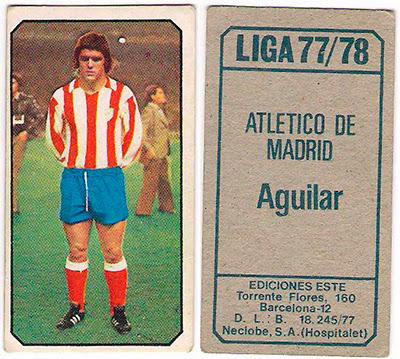 At. Madrid - Ediciones ESTE 77/78 Aguilar