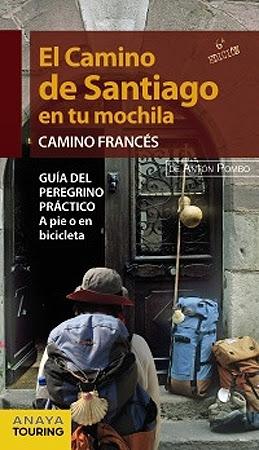 El Camino de Santiago en tu mochila - Guía del Camino Francés