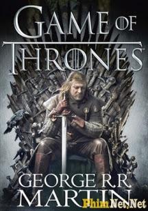 Cuộc Chiến Vương Quyền - Phần 1 - Game Of Thrones Season 1 - 2011