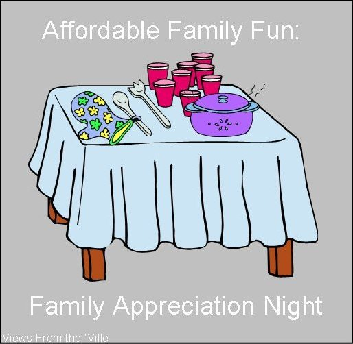 Affordable Family Fun: Family Appreciation Night