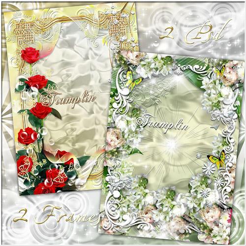 2 Рамки  для фото  – В мире цветов так тепло и прохладно, целый букет ароматов и звуков