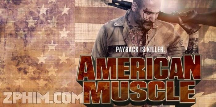 Ảnh trong phim Trả Thù Kiểu Mỹ - American Muscle 1