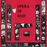 Opéra De Nuit - Opéra De Nuit