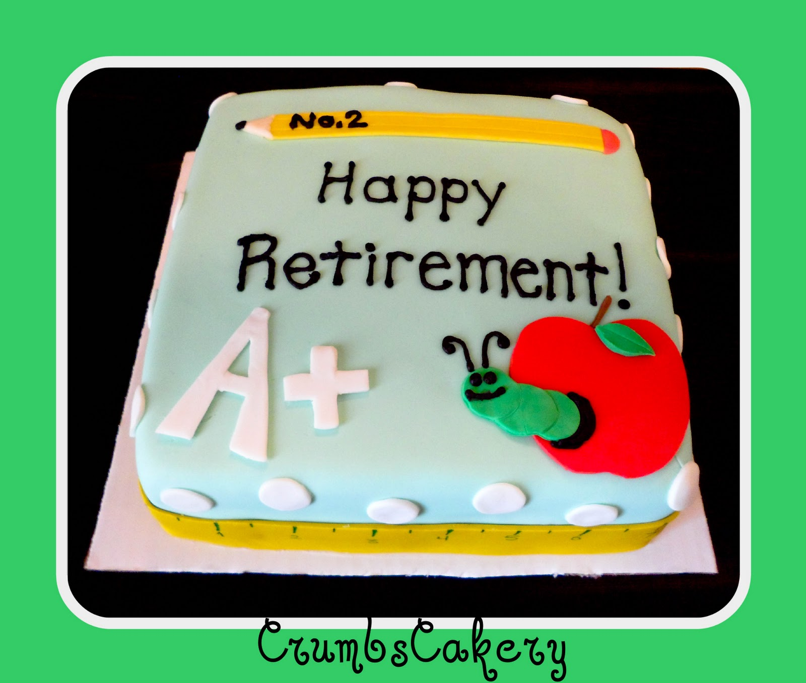 CrumbsCakery: Teacher Retirement Cake