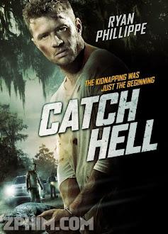 Bắt Cóc - Catch Hell (2014) Poster