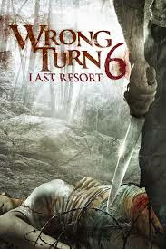 Wrong Turn 6-Last Resort 2014