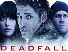 فيلم Deadfall بجودة BluRay
