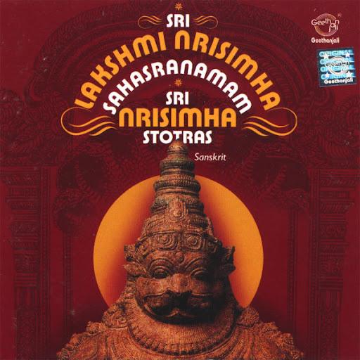 Sri Lakshmi Nrishmha Sahasranamam Sri Nrisimha Stotras By Dr.R.Thiagarajan Devotional Album