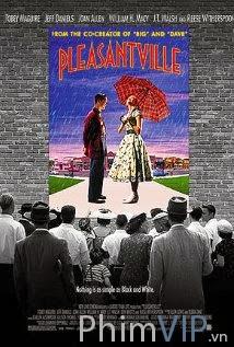 Lạc Vào Thực Tại - Pleasantville poster