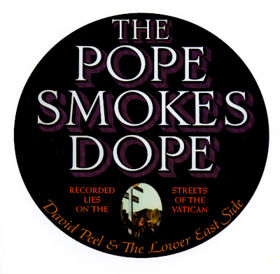 David Peel & the Lower East Side ~ 1972 ~ The Pope Smokes Dope