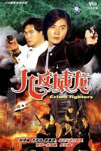 Cuộc Đối Đầu Sinh Tử - Crime Fighters poster