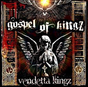 Vendetta Kingz - Gospel Of Kingz