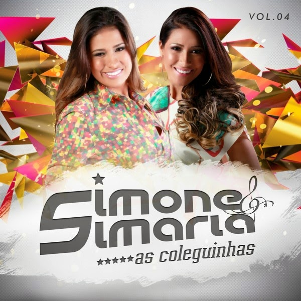 Simone e Simaria   As Coleguinhas   Vol. 4 via torrent | músicas