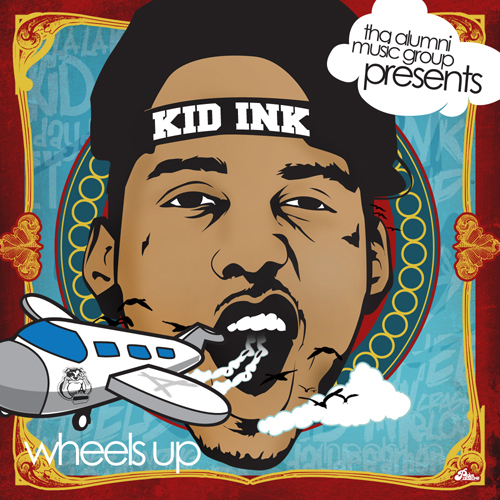 Kid_Ink_Wheels_Up-front-large%25255B1%25255D.jpg