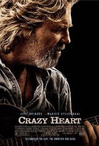 Trái Tim Nhiệt Huyết - Crazy Heart poster