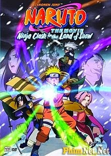 Naruto The Movie 1 - Cuộc Chiến Ở Tuyết Quốc - Naruto The Movie 1: Clash Of The Ninja In The Land Of Snow - 2004