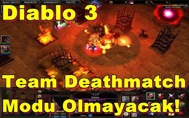 Diablo 3'te Team Deathmatch Modu Olmayacak!